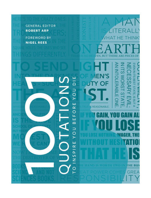 Cassell Illustrated 1001 Quotations to Inspire Before You Die