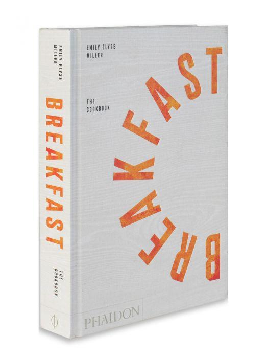 Phaidon Breakfast The Cookbook
