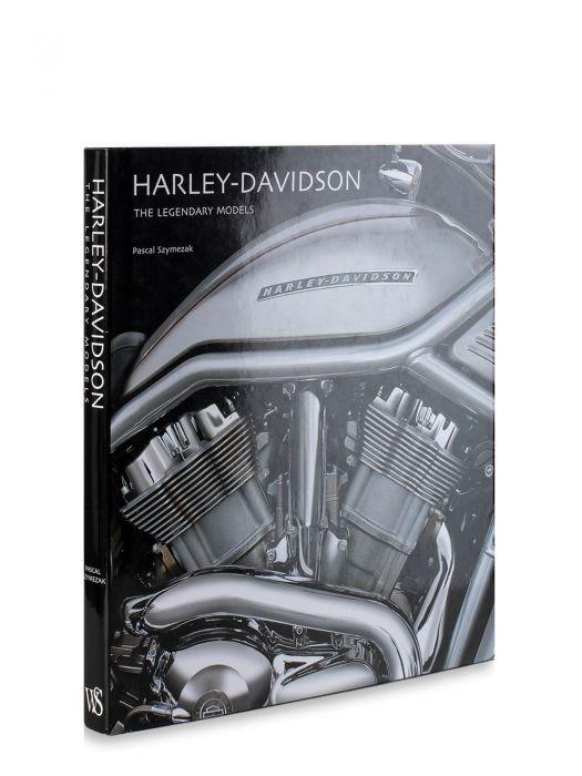 White Star Publishers Harley- Davidson The Legendary Models
