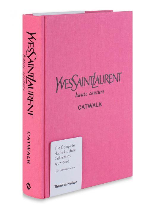 Thames&Hudson Yves Saint Laurent Haute Couture Catwalk